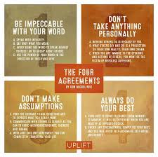 The Four Agreements ~ Don Miguel Ruiz